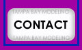 Tampa Bay Modeling contact information and our monthly modeling mail bag for the answers to your questions.